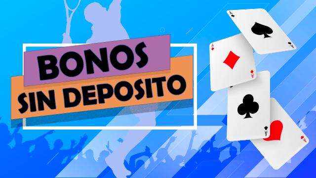 Bono de bienvenida sin depósito México