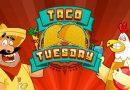 Tragamonedas Taco Tuesday